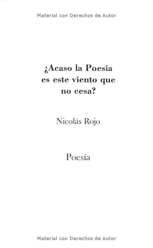 Interior del Libro: ¿Acaso la poesía es ese viento que no cesa? de Nicolás Rojo 01