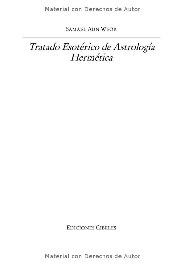 Interior del Libro: Tratado Esotérico de Astrología Hermética de Samael Aun Weor 0