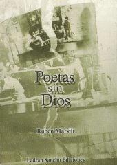 Tapa del Libro: Poetas sin Dios de Rubén Marsili