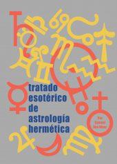 Tapa del Libro: Tratado Esotérico de Astrología Hermética de Samael Aun Weor