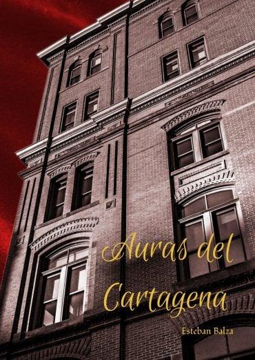 Tapa del Libro: Auras del Cartagena de Esteban Balza