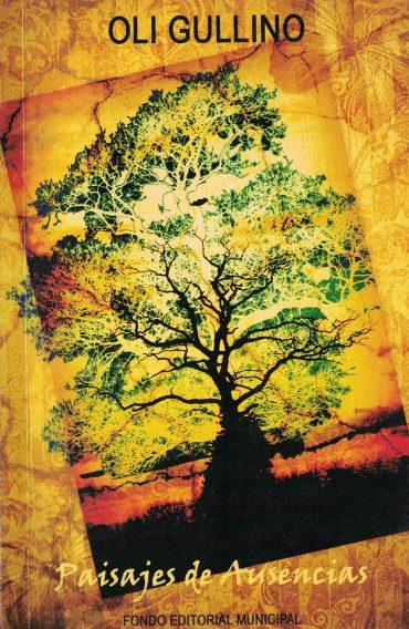 Tapa del Libro: Paisajes de Ausnecias de Oli Gullino