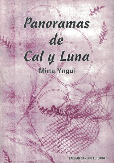 Tapa del Libro: Panormas de Cal y Luna de Mirta Yngui
